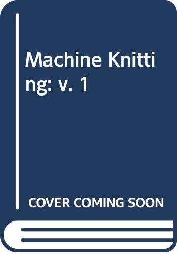 Machine Knitting By Jane Anthony