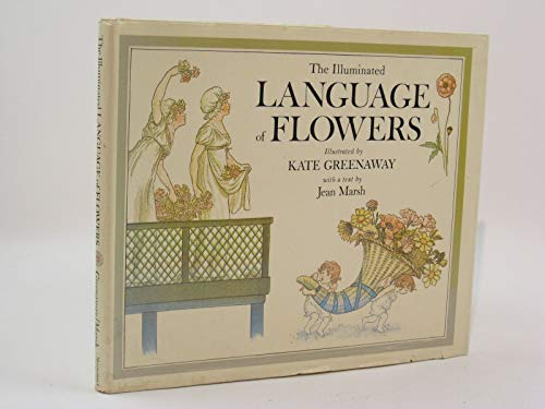 Illuminated Language of Flowers, The By Jean Marsh