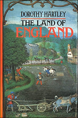 Land of England By Dorothy Hartley