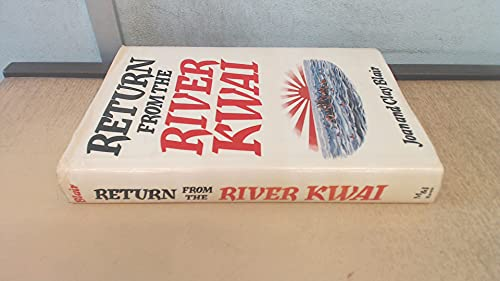 Return from the River Kwai By Joan Blair