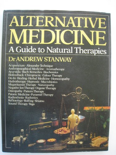 Alternative Medicine By Dr. Andrew Stanway