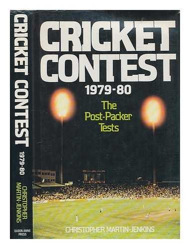 Cricket Contest 1979-80: The Post-Packer Tests By Christopher Martin-Jenkins