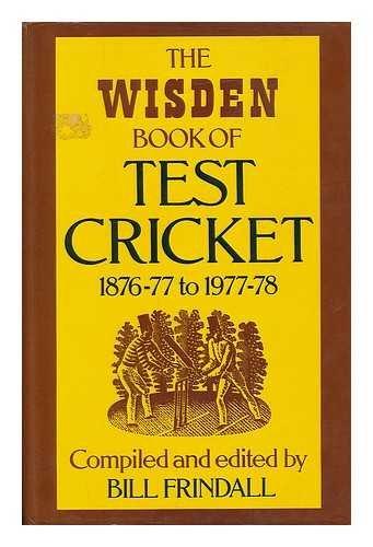 Wisden Book of Test Cricket By Bill Frindall