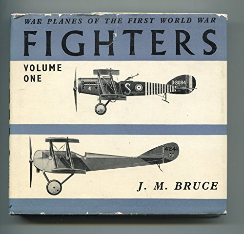 Warplanes of the First World War By J.M. Bruce