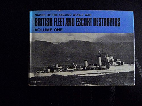 British Fleet and Escort Destroyers By H.T. Lenton