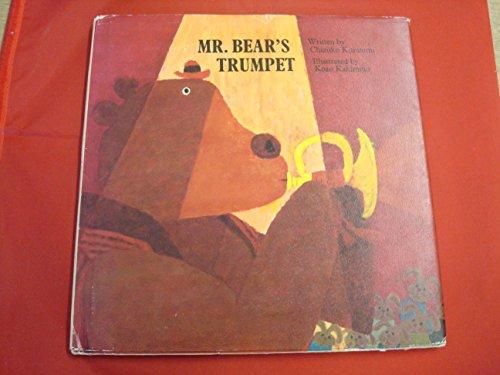 Mr. Bear's Trumpet By Chizuko Kuratomi