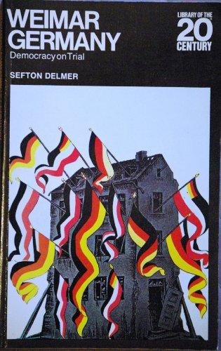 Weimar Germany By Sefton Delmer