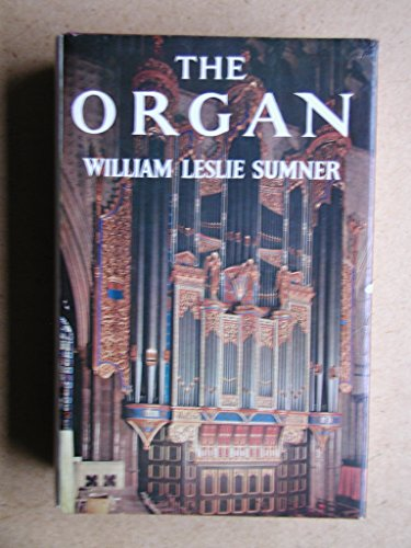 The Organ By William Leslie Sumner