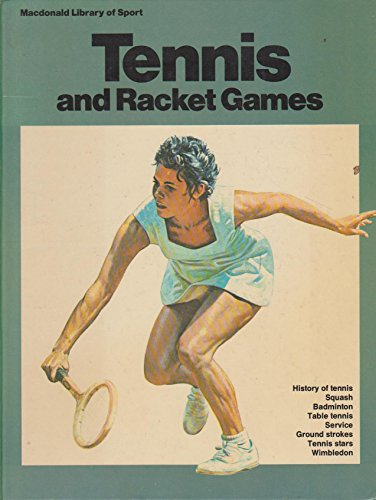 Tennis and Other Racket Games (Library of Sport) By John Barrett