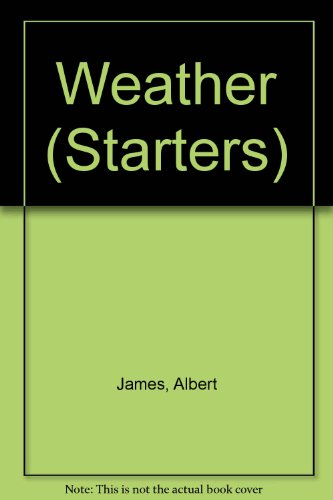 Weather (Starters) By Albert James