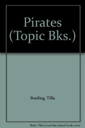 Pirates (Topic Books)