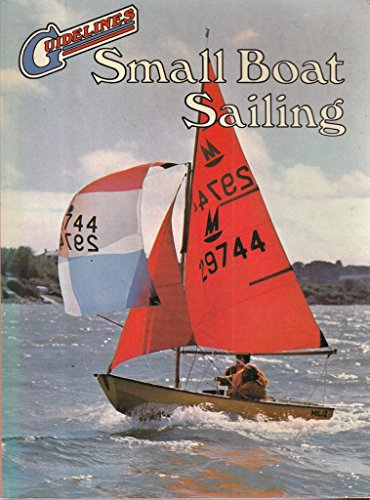 Small Boat Sailing (Guidelines) By Percy W. Blandford