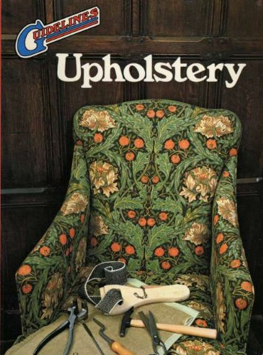Upholstery (Guidelines) By Percy W. Blandford