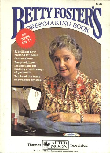 Dressmaking Book By Betty Foster