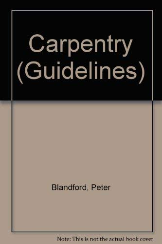 Carpentry By Peter Blandford
