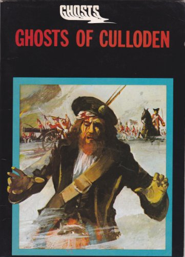 Ghosts of Culloden (Macdonald ghosts) By Liz Cooper