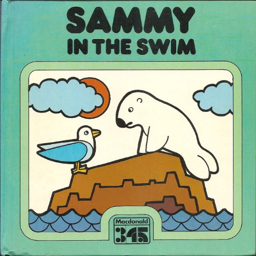 Sammy in the Swim (Activity Tales) By Neal Morris