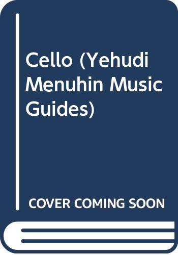 Cello (Yehudi Menuhin Music Guides) By William Pleeth