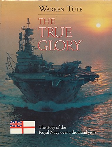 True Glory By Warren Tute