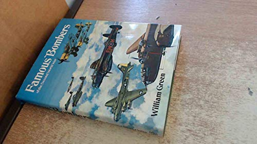 Famous Bombers of the Second World War By William Green