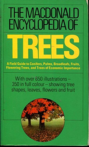 Macdonald Encyclopaedia of Trees By Edited by Stanley Schuler