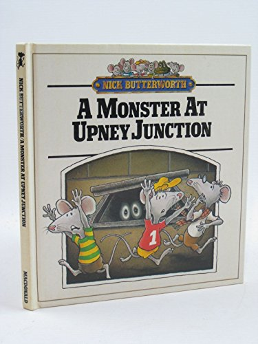 Monster at Upney Junction By Nick Butterworth