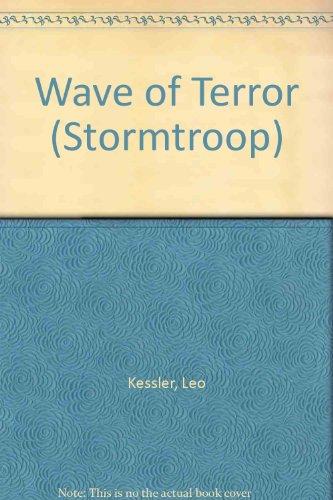 Wave of Terror By Leo Kessler