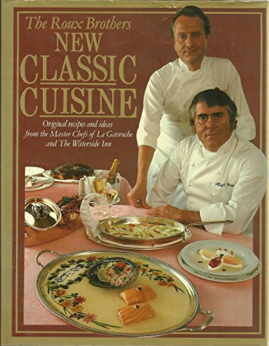 New Classic Cuisine By Albert Roux