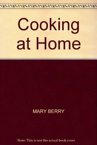Cooking at Home By Mary Berry