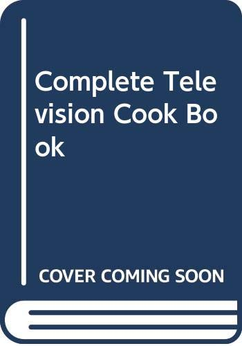 Complete Television Cook Book (A Thames Macdonald book) By Mary Berry