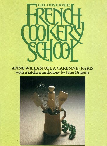 """""""Observer"""" French Cookery School By Jane Grigson"""
