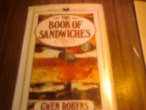 The Book of Sandwiches By Gwen Robyns