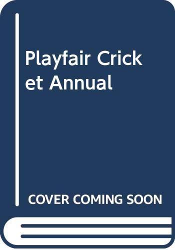 Playfair Cricket Annual 1984 By Gordon (editor) Ross