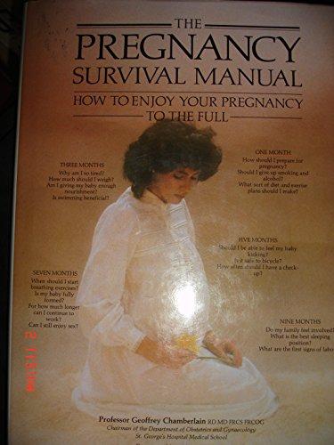 Pregnancy Survival Manual By Geoffrey Chamberlain