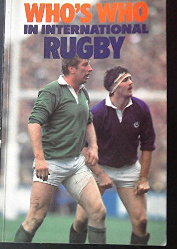 Who's Who in International Rugby (Who's who in sport series) By Edited by David Emery