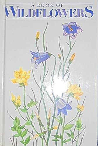 Book of Wild Flowers By W. Nieving