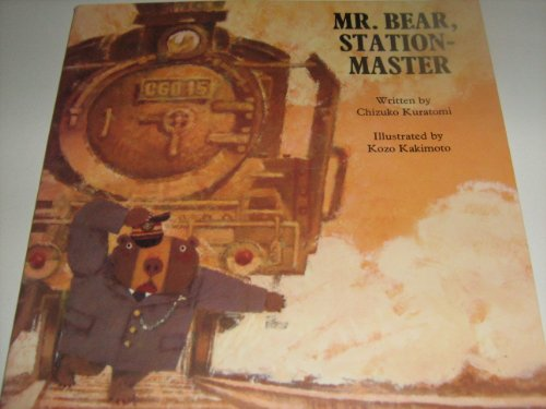 Mr. Bear, Station Master By Chizuko Kuratomi