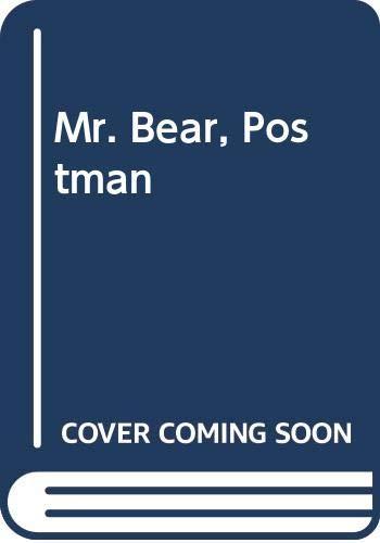 Mr. Bear, Postman By Chizuko Kuratomi