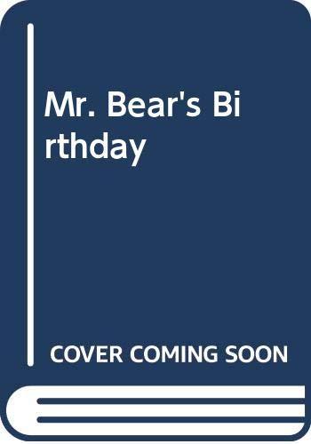 Mr. Bear's Birthday By Chizuko Kuratomi