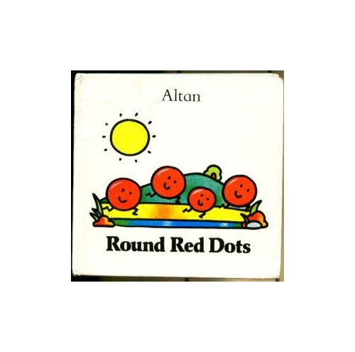 Round Red Dots (First Stories S.) By Francesco Tullio-Altan