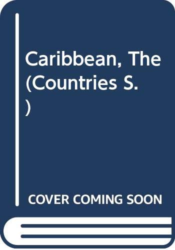Caribbean, The (Countries S.) By Ken Campbell