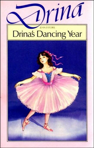 Drina's Dancing Year (Drina Books) By Jean Estoril