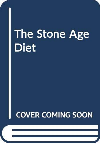 The Stone Age Diet (An Optima book) By Leon Chaitow