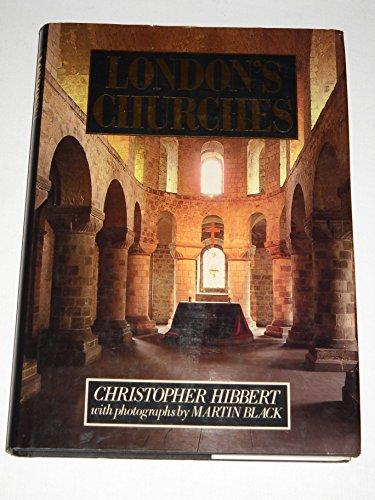 London's Churches By Christopher Hibbert