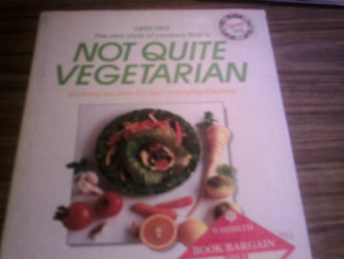 Not Quite Vegetarian By Richard Cawley