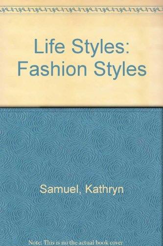 Life Styles By Kathryn Samuel