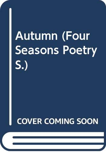 Autumn (Four Seasons Poetry Series) By Jennifer Wilson