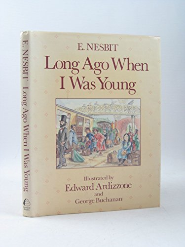 Long Ago When I Was Young By E. Nesbit