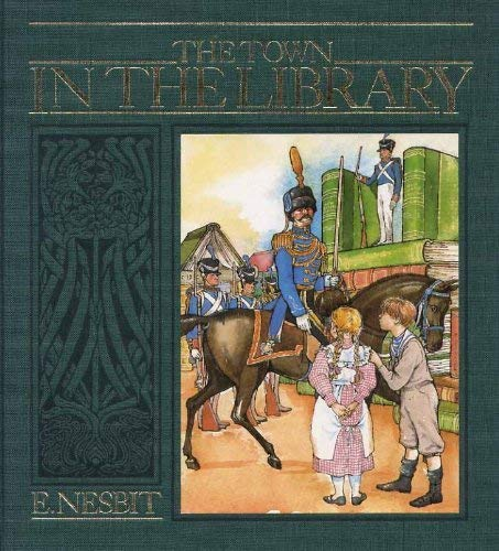 Town in the Library By E. Nesbit