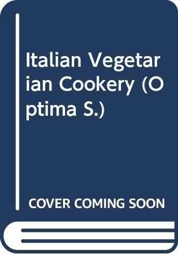 Italian Vegetarian Cookery By Paola Gavin
